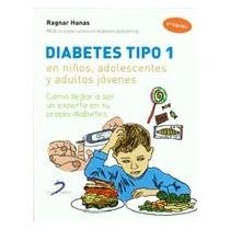 Diabetes Tipo 1, En Niños, Adolescentes Y Adult Envío Gratis