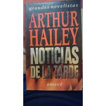 Noticias De La Tarde- Arthur Hailey