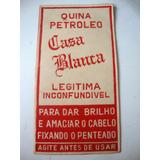 Etiqueta Antiga Anos 30 Quina Petroleo Casa Blanca
