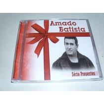 Cd Amado Batista Serie Presentes