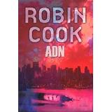 Libro: Adn - Robin Cook - Pdf