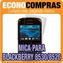 Mica De Protección Para Blackberry 8530 / 8520 100% Nuevo