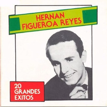 Hernan Figueroa Reyes Cd 20 Grandes Exitos