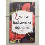 Leyendas Tradicionales Argentinas. Ed Planeta