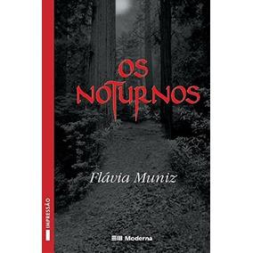 Livro Os Noturnos De Flavia Muniz
