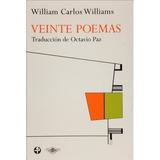 Veinte Poemas; Wiliam Carlos Williams