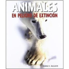 Animales En Peligro De Extincion (naturaleza) G Envío Gratis