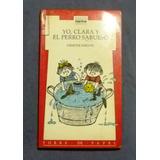 Yo, Clara Y El Perro Sabueso Dimitri Inkiow Ed. Norma
