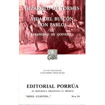 Lazarillo De Tormes / Vida Del Buscon Don Pablos/ De Quevedo