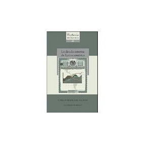 Libro Historia Minima De La Deuda Externa De Latinoameri *cj