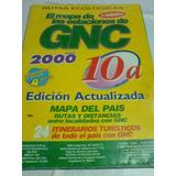 El Mapa De Las Estaciones De Gnc (rutas Ecologicas) -