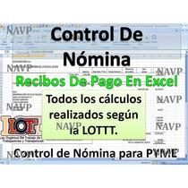 Control De Nomina, Hoja De Calculo Con Recibo De Pago 2017