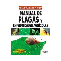 Manual De Plagas Y Enfermedades Agricolas Lesur Ja44441