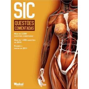 Sic Questões Comentadas Provas/concursos Médicos/residentes