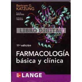 Katzung - Farmacología Básica Y Clínica