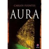 Aura, De Carlos Fuentes - Envío Gratis Dhl