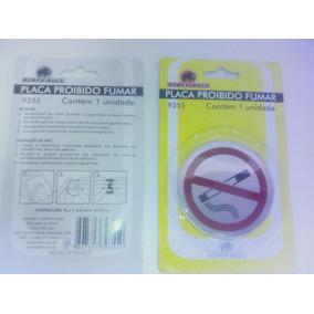 Placa Identificação Proibido Fumar Em Aço Adesivo. Acrílico