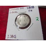Moneda De Plata 1 Real Carolus Iiii 1808 Th Colonial #2