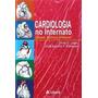 Cardiologia No Internato Bases Teórico-práticas (ebook)