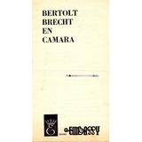 Programa Bertolt Brecht En Camara - Teatro Embassy 1972