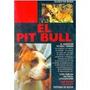 Pit Bull El (perros De Raza) De Rosa G. Envío Gratis