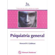 Psiquiatria General. 9684269390, Mañual Moderno