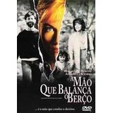 Dvd A Mao Que Balanca O Berco/orig/encarte/dubl/perf Estado
