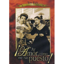 Dvd German Valdez Tin Tan Ay Amor Como Me Has Puesto Tampico