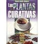 Libro Plantas Curativas En Digital Pdf + Regalo Pdf