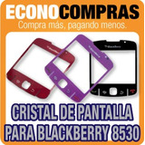 Cristal De Pantalla Para Blackberry 8530 En 3 Colores