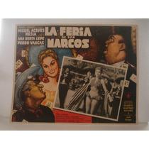 Ana Bertha Lepe, La Feria De San Marcos , Cartel De Cine