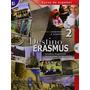 Destino Erasmus 2 B1/b2 + A/cd; Pil Ballester Bielsa