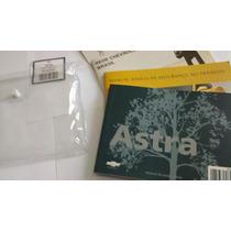 Manual P/astra Apartir De 2003+infocard Completo Novo S/uso