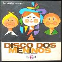 Disco Dos Meninos Com Romilda Moreira - Lp Vinil