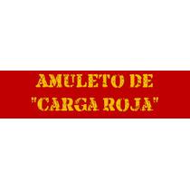 Amuleto De Carga Roja Todo Tipo De Necesidades Babalawo.