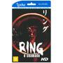 Ring - O Chamado - Locação Online