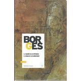 Borges El Tamaño De Mi Esperanza El Idioma De Los Argentinos