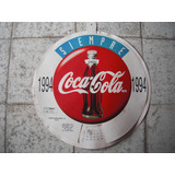 Calendario De Coca Cola Del Año1994 De 43cm De Diametro