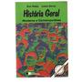 Livro: Historia Geral Moderna E Contemporanea - 2* Grau
