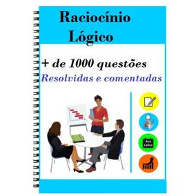 1000 Questões De Raciocínio Lógico Resolvidas E Comentadas