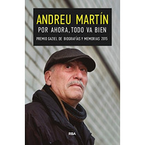 Por Ahora, Todo Va Bien (crónica) Andreu Martin Envío Gratis