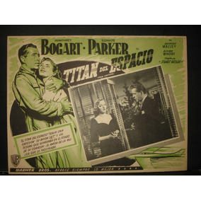 Humphrey Bogart, Titan Del Espacio Cartel Lobby Card