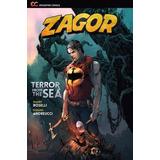Zagor 1 Terror From The Sea - Epicenter Bonellihq Cx314 C17
