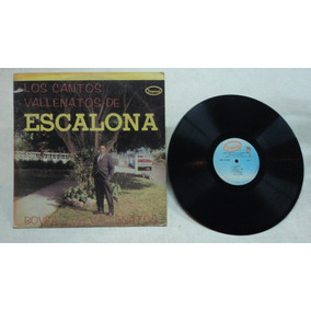Musica Tropical Cantos Vallenatos De Escalona Lp Colombiano