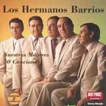 Los Hermanos Barrios - Nuestras 30 Mejores Canciones (2 Cd)