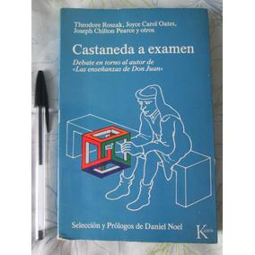 Carlos Castaneda A Examen. Varios. Kairos. Chamanismo