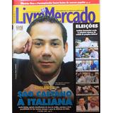Livre Mercado Nº 227 - Agosto/2008