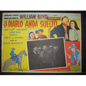 William Boyd, El Diablo Anda Suelto Cartel Lobby