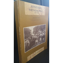 Repertorio Michaocano 1889-1926,ochoa Serrano,colegio De M.