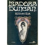 Livro Minha Vida Isadora Duncan